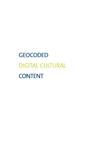 Geocoded digital cultural content