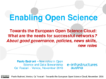 Towards the European Open Science Cloud: what are the needs of successful networks? About good governance, policies, new skills, new roles: intervento di Paolo Budroni