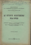 Le attività assistenziali dell'Opera. relazione fatta il 6 gennaio 1935 nella sede del Fascio di combattimento dalla patronessa Consuelo Orza Abignente