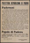 Padovani, il 16 agosto, freddamente, quattro sicari al soldo del nemico hanno assassinato il Ten. Colonnello Bartolomeo Fronteddu, sardo, cinque volte decorato, tre volte ferito, mutilato di guerra...