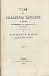 Tesi che Pierandrea Saccardo di Treviso si propone di sostenere il giorno 9 febbraio 1867 in cui viene promosso al grado di Dottore in Filosofia nella R. Università di Padova