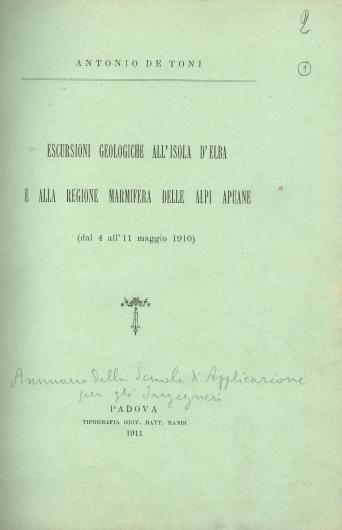 Escursioni geologiche all'isola d'Elba e alla regione marmifera delle Alpi Apuane (dal 4 all'11 maggio 1910)