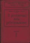 """Il problema della procreazione. Inchiesta sul """"neomalthusianismo""""  a cura e con nota del prof. Alfonso de Pietri-Tonelli; con risposte di medici, economisti, giuristi, sociologi, letterati, socialisti, ecc.; con indicazioni sulla teoria e sulla..."""
