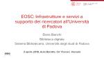 EOSC: infrastrutture e servizi a supporto dei ricercatori all'Università degli studi di Padova. Elena Bianchi