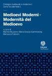 Medioevi moderni - Modernità del Medioevo