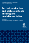 Textual Production and Status Contest in Rising and Unstable Societies