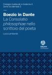 Boezio in Dante. La Consolatio philosophiae nello scrittoio del poeta