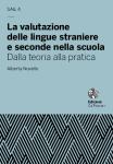 La valutazione delle lingue straniere e seconde nella scuola. Dalla teoria alla pratica