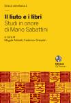 Il liuto e i libri. Studi in onore di Mario Sabattini