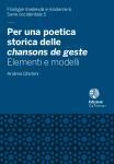 Per una poetica storica delle chansons de geste. Elementi e modelli