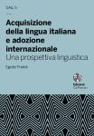 Acquisizione della Lingua Italiana e adozione internazionale. Una Prospettiva Linguistica