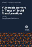 Vulnerable Workers in Times of Social Transformation. Discrimination and Participation of Young and Older Workers, and Social Dialogue Stances