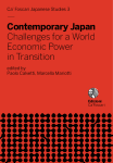 Contemporary Japan. Challenges for a World Economic Power in Transition