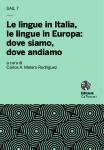 Le lingue in Italia, le lingue in Europa:dove siamo, dove andiamo