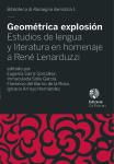 Geométrica explosión. Estudios de lengua y literatura en homenaje a René Lenarduzzi