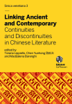 Linking Ancient and Contemporary. Continuities and Discontinuities in Chinese Literature