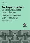 Tra lingue e culture. La comunicazione interculturale tra italiani e popoli slavi meridionali
