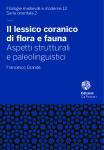 Il lessico coranico di flora e fauna. Aspetti strutturali e paleolinguistici