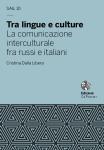 Tra lingue e culture. La comunicazione interculturale fra russi e italiani