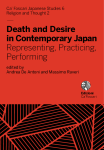 Death and Desire in Contemporary Japan. Representing, Practicing, Performing