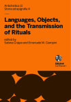 Languages, Objects, and the Transmission of Rituals. An Interdisciplinary Analysis On Some Unsearched Ritual Practices in the Graeco-Egyptian Papyri (PGM)