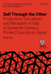 Self Through the Other. Production, Circulation and Reception in Italy of Sixteenth-Century Printed Sources on Japan