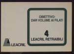 Leacril retraibili 4. Obiettivo: dar volume ai filati. Catalogo di vendita Montefibre
