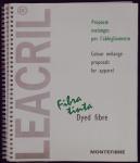 Leacril Fibra Tinta. Proposte mélanges per l'abbigliamento