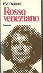 Rosso Veneziano, Milano, Bompiani, 1965
