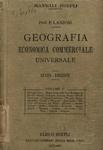 Geografia economica commerciale universale. Sesta edizione - volume primo