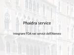 Phaidra service : integrare l'OA nei servizi dell'Ateneo